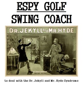 Dr. Jekyll and Mr. Hyde Syndrome