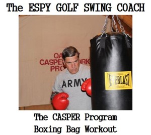 The kickboxing gloves just make it easier for golfer to develop a mental image to help train their minds to create the correct muscle memory in the takeaway, downswing, and the follow-through golf swing sequence. Also, the kickboxing gloves make for a great workout routine that is a part of the CASPER Fitness Program by using an 80-pound EVERLAST punching bag.