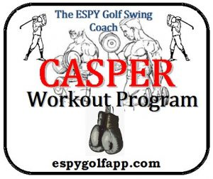 CASPER Fitness Program consist of golf exercises with medicine ball to develop a great golf swing workout for DISTANCE and CONTROL