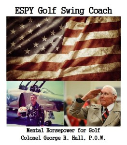 While I was working on the draft of my book, I was able, just by chance, to interview a golfer from Hattiesburg, Mississippi at his Country Club. He was a Vietnam POW held at the infamous Hanoi Hilton for over seven-and-a-half years. Colonel George Robert Hall survived his imprisonment under horrendous conditions by using his love for the game of golf. His story and my interview with Col. Hall are in my article A Memorial Day Hero From Hattiesburg, MS.