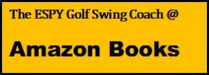 Purchase The ESPY Golf Swing Coach by Charles Boatright at Amazon