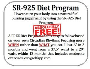 SR925 Diet Program lost 7-inches where I went from a 37.5 inches to 30.25 inch waistline within 9 months, and more importantly, kept the weight off and my waistline after 4 years. Not too many diet programs can provide results like this.