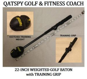 I have five (5) simple exercises that a golfer could do as relief exercises by using a 22-inch weighted golf baton that you can make at home, shown above. This golf baton is a short, cut-off golf shaft that the golfer can actually use at their office, living room, home gym, or before a round of golf.
